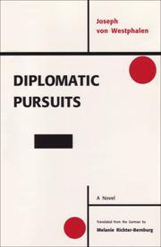 DIPLOMATIC PURSUITS by Joseph von Westphalen