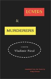 LOVERS & MURDERERS by Vladimír Páral