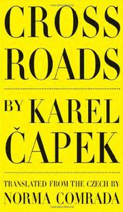 CROSS ROADS by Karel Capek