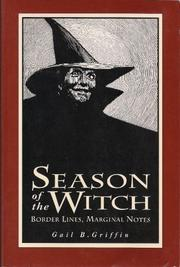 SEASON OF THE WITCH by Gail B. Griffin