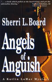 ANGELS OF ANGUISH by Sherri L. Board