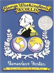 GEORGE WASHINGTON'S WORLD by Genevieve Foster