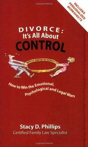 DIVORCE: IT'S ALL ABOUT CONTROL by Stacy D. Phillips