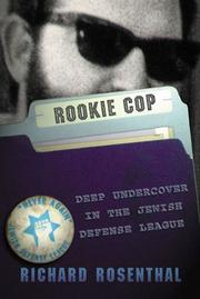 ROOKIE COP by Richard Rosenthal