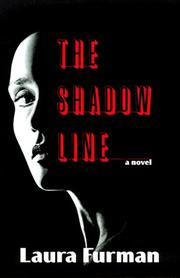 THE SHADOW LINE by Laura Furman
