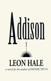 ADDISON by Leon Hale