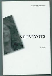 SURVIVORS by Valerie Nieman
