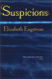 SUSPICIONS by Elizabeth Engstrom