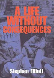 Cover art for A LIFE WITHOUT CONSEQUENCES