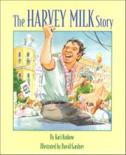 THE HARVEY MILK STORY by Kari Krakow