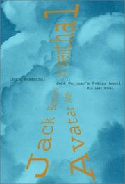 JACK KEROUAC'S AVATAR ANGEL by Chuck Rosenthal