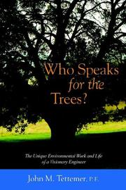 WHO SPEAKS FOR THE TREES? by John M. Tettemer