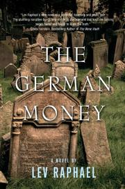 THE GERMAN MONEY by Lev Raphael