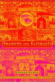 SHADOWS AND ELEPHANTS by Edward Hower
