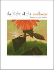 THE FLIGHT OF THE SUNFLOWER by Melissa Bourbon Ramirez