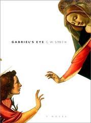 GABRIEL'S EYE by C.W. Smith