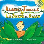 RUBEN'S JUNGLE/LA SELVA DE RUBEN by Carlos Harrison