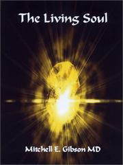 THE LIVING SOUL by Mitchell Gibson