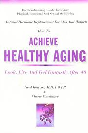 NATURAL HORMONE REPLACEMENT FOR MEN AND WOMEN by Neal and Cherie Constance Rouzier