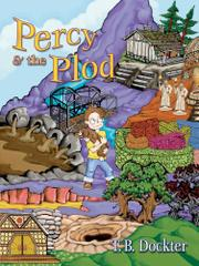 PERCY AND THE PLOD by Toni; Illus. by Amy Smith and Tonette Twonky Dockter