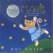 MAVIS AND HER MARVELOUS MOONCAKES by Dar Hosta