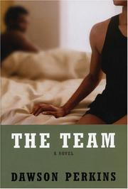 THE TEAM by Dawson Perkins