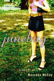 JUNEBUG by Maureen McCoy