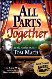 ALL PARTS TOGETHER by Tom Mach