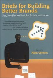 BRIEFS FOR BUILDING BETTER BRANDS by Allan Gorman