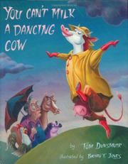 Book Cover for YOU CAN'T MILK A DANCING COW