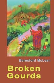 BROKEN GOURDS by Beresford McLean