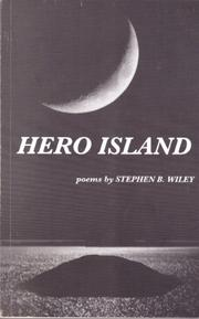 HERO ISLAND by Stephen B. Wiley