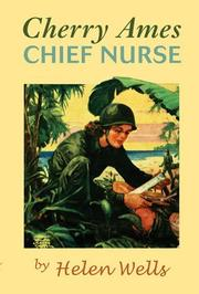 CHERRY AMES: Chief Nurse by Helen Wells