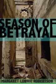 SEASON OF BETRAYAL by Margaret Lowrie Robertson