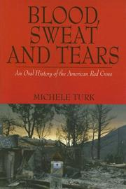 BLOOD, SWEAT AND TEARS by Michele Turk