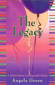 THE LEGACY by Angela Green