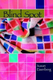 BLIND SPOT by Susan Eisenberg