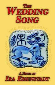 THE WEDDING SONG by Ira Eisenstadt
