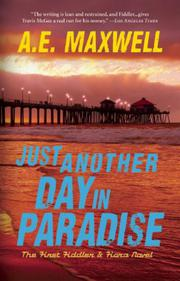 JUST ANOTHER DAY IN PARADISE by A.E. Maxwell