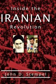 INSIDE THE IRANIAN REVOLUTION by John D. Stempel