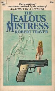 THE JEALOUS MISTRESS by Robert Traver