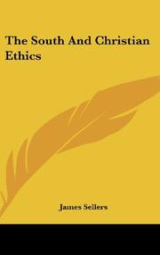 THE SOUTH AND CHRISTIAN ETHICS by James Sellers