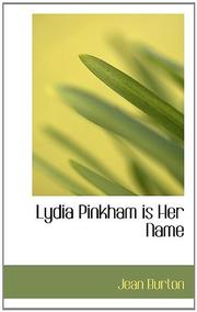 LYDIA PINKHAM IS HER NAME by Jean Burton