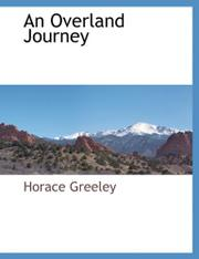 AN OVERLAND JOURNEY by Horace Greeley