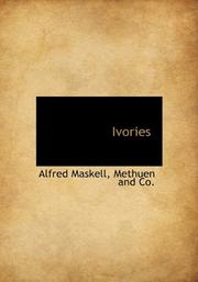 IVORIES by Alfred Maskell