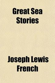 GREAT SEA STORIES by Joseph L. - Ed. French
