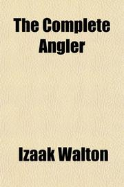 THE COMPLETE ANGLER by  Walton