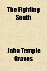 THE FIGHTING SOUTH by John Temple Graves