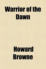 WARRIOR OF THE DAWN by Howard Browne