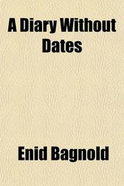 A DIARY WITHOUT DATES by Eaid Bagnold